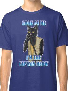 I'm The Captain Meow Classic T-Shirt