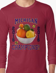 Michigan! Bowl CHAMPIONS AGAIN!!!! Long Sleeve T-Shirt