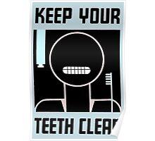 Keep your teeth clean retro minimalist ad Poster