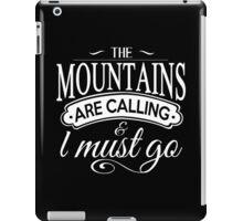 The Mountains. iPad Case/Skin