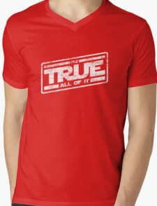 It's True - All of It (aged look) Mens V-Neck T-Shirt