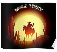 Wild West theme with desert rider Poster
