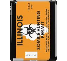 Zombie Hunting Permit - ILLINOIS iPad Case/Skin