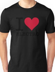 I Love Electro Unisex T-Shirt