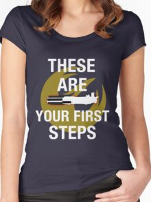 These Are Your First Steps Women's Fitted Scoop T-Shirt