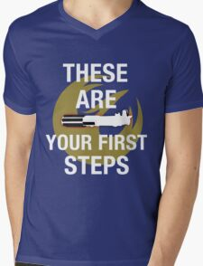 These Are Your First Steps Mens V-Neck T-Shirt