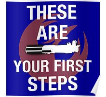 These Are Your First Steps Poster