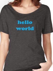 Cute Baby Jumpsuit PJ - Hello World - T-Shirt Women's Relaxed Fit T-Shirt