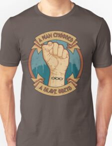 A Man Chooses, A Slave Obeys  - Bioshock Unisex T-Shirt