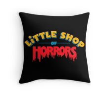Little horrors shop title Throw Pillow