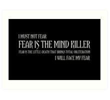 The Litany Against Fear Art Print