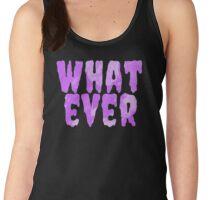 Whatever Forever Women's Tank Top