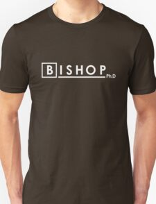 BISHOP Ph.D T-Shirt