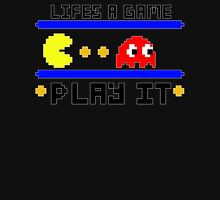Life's a game... Play it Unisex T-Shirt