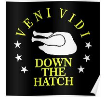 Veni Vidi Down the Hatch VRS2 Poster