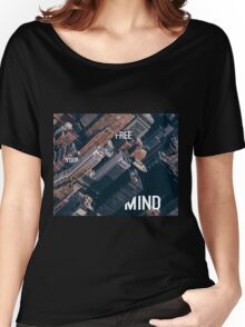 Free your Mind City Motive Women's Relaxed Fit T-Shirt