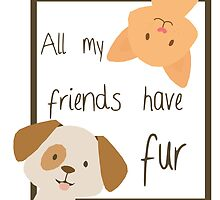 'All of my friends have fur' decal by Furrnum