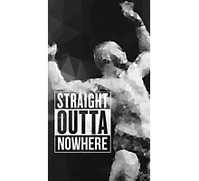 Straight Outta Nowhere Photographic Print