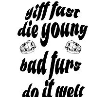 "'Yiff fast die young bad furs do it well"" text decal by Furrnum"