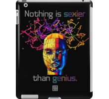 """Nothing is sexier than genius.""© iPad Case/Skin"