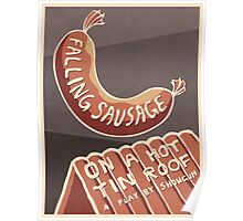 Falling Sausage on a Hot Tin Roof Poster