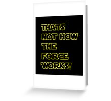 Han Solo Quote, The Force Awakens  Greeting Card