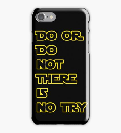 Yoda Quote Star Wars  iPhone Case/Skin