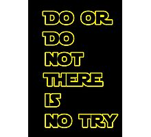 Yoda Quote Star Wars  Photographic Print