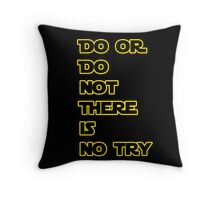 Yoda Quote Star Wars  Throw Pillow