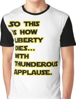 Padme Amidala Quote Star Wars Graphic T-Shirt