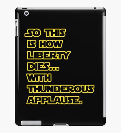 Padme Amidala Quote Star Wars iPad Case/Skin