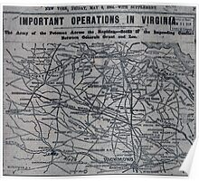 Civil War Maps 0513 Important operations in Virginia The Army of the Potomac across the Rapidan-Scene of the impending conflict between Generals Grant and Lee Poster