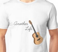 another life Unisex T-Shirt