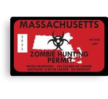 Zombie Hunting Permit - MASSACHUSETTS Canvas Print