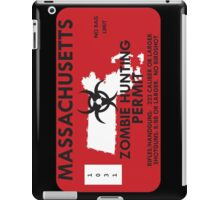 Zombie Hunting Permit - MASSACHUSETTS iPad Case/Skin