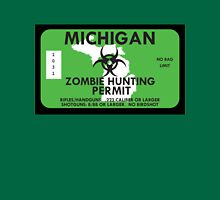Zombie Hunting Permit - MICHIGAN Unisex T-Shirt