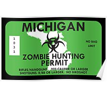 Zombie Hunting Permit - MICHIGAN Poster