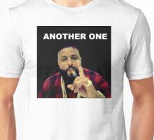 Another One : DJ Khaled Inspirational Snapchat Unisex T-Shirt