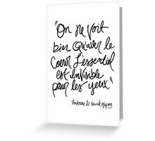 The Little Prince quote Greeting Card