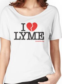 I Don't Love Lyme Women's Relaxed Fit T-Shirt