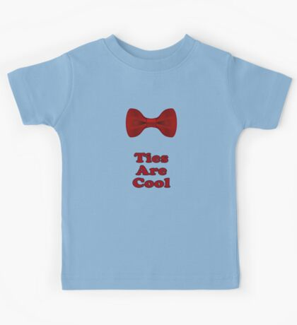 Bow Ties Are Cool T-Shirt - Hipster Tie Sticker Small - TV Quote  Classic Kids Tee