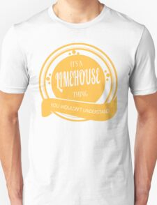 IT'S A LIMEHOUSE THING, YOU WOULDN'T UNDERSTAND! T-Shirt