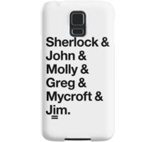 Helvetica Sherlock and John and Molly and Greg and Mycroft and Jim. (Light Background) Samsung Galaxy Case/Skin