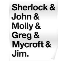 Helvetica Sherlock and John and Molly and Greg and Mycroft and Jim. (Light Background) Poster