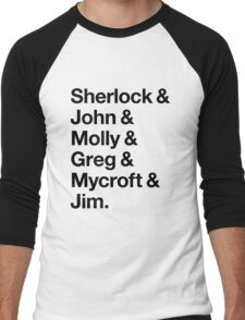 Helvetica Sherlock and John and Molly and Greg and Mycroft and Jim. (Light Background) Men's Baseball ¾ T-Shirt