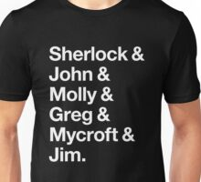 Helvetica Sherlock and John and Molly and Greg and Mycroft and Jim. (Dark Background) Unisex T-Shirt