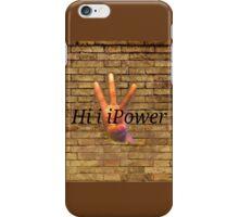 HiiiPower iPhone Case/Skin