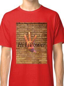 HiiiPower Classic T-Shirt