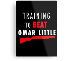 Training to beat Omar Metal Print