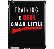 Training to beat Omar iPad Case/Skin